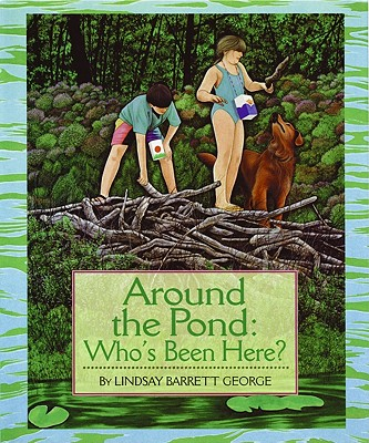 Around the Pond By George, Lindsay Barrett