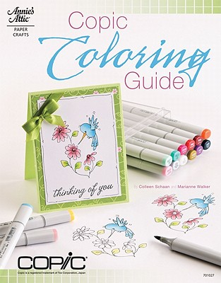 Copic Coloring Guide By Schaan, Colleen/ Walker, Marianne